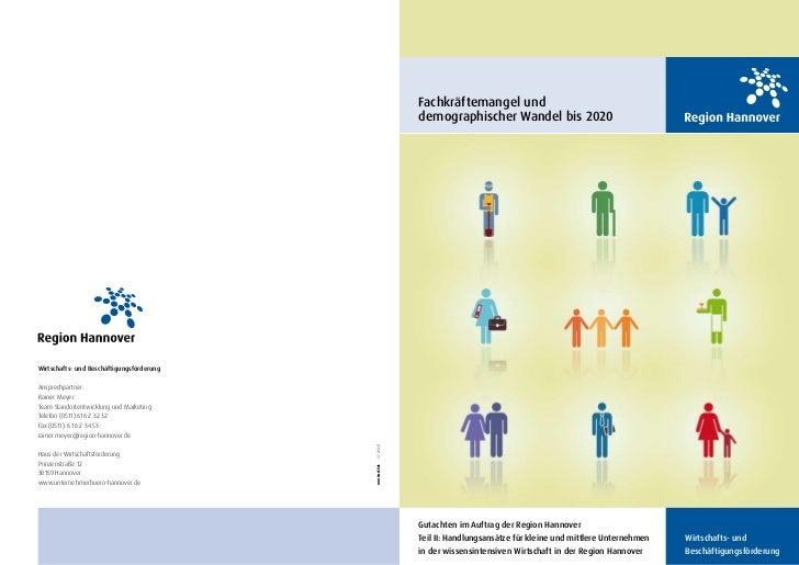 Fachkräftemangel und                                                          demographischer Wandel bis 2020Wirtschafts- ...