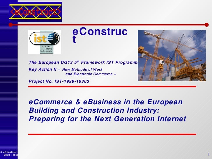 eConstruct eCommerc e & eBusiness in the European  Building and Construction Industry: Preparing for the Next Generation I...