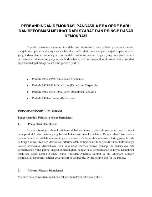 PERBANDINGAN DEMOKRASI PANCASILA ERA ORDE BARU DAN REFORMASI MELIHAT DARI SYARAT DAN PRINSIP DASAR DEMOKRASI Sejarah Indon...