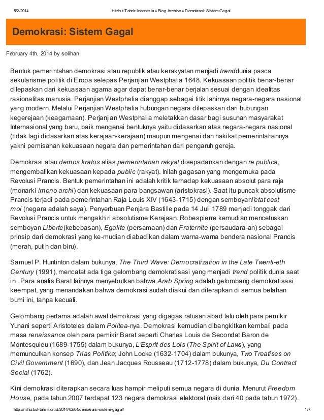 5/2/2014  Hizbut Tahrir Indonesia » Blog Archive » Demokrasi: Sistem Gagal  Demokrasi: Sistem Gagal February 4th, 2014 by ...