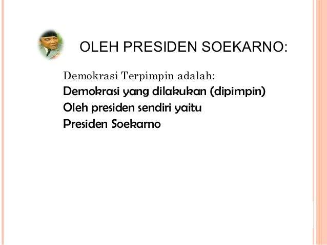 TINDAK LANJUT DEKRIT : 1. Pimpinan Nasional TNI-AD mengeluarkan perintah harian untuk mengamankan DEKRIT 2. Demokrasi libe...