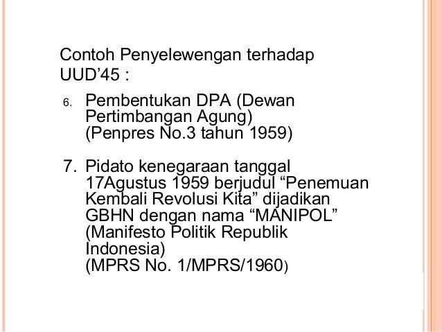 Bidang Politik Membubarkan DPR hasil pemilu 1955 dengan dasar Penpres no. 3/1959 dan membentuk DPR-GR (Gotong Royong) deng...