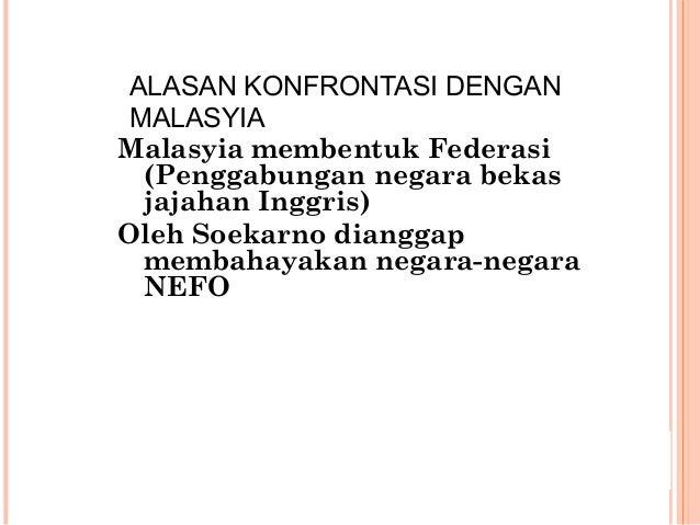 TANGGAL 3 MEI 1964: SOEKARNO MENGELUARKAN DWIKORA : 1. Perhebat ketahanan Revolusi Indonesia 2. Bantu perjuangan Rakyat Ma...