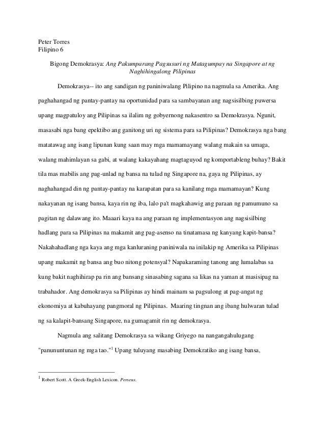 Peter Torres Filipino 6 Bigong Demokrasya: Ang Pakumparang Pagsusuri ng Matagumpay na Singapore at ng Naghihingalong Pilip...