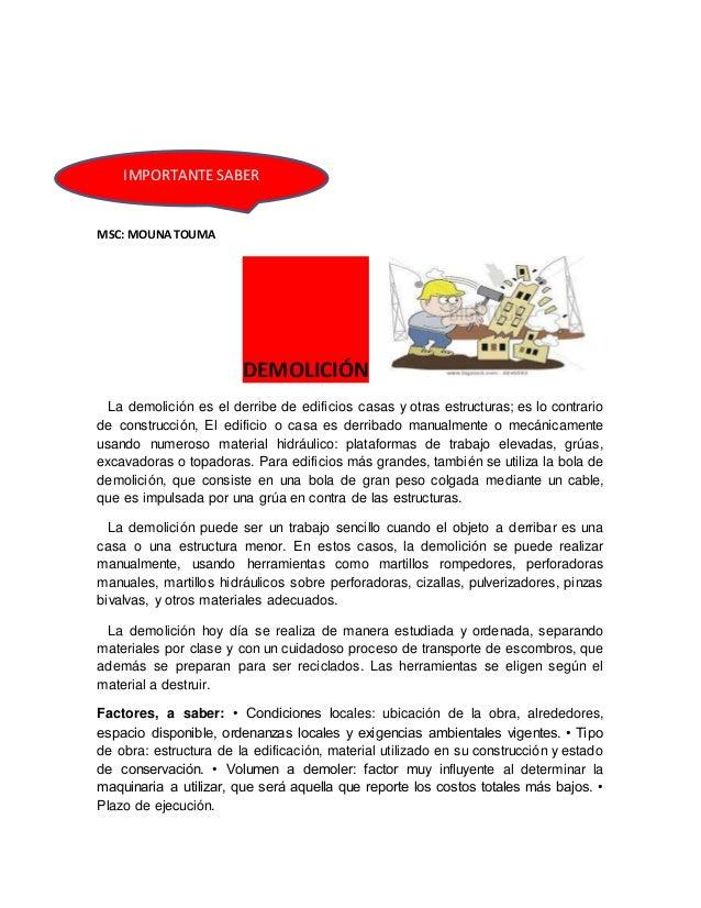 MSC: MOUNATOUMA DEMOLICIÓN La demolición es el derribe de edificios casas y otras estructuras; es lo contrario de construc...