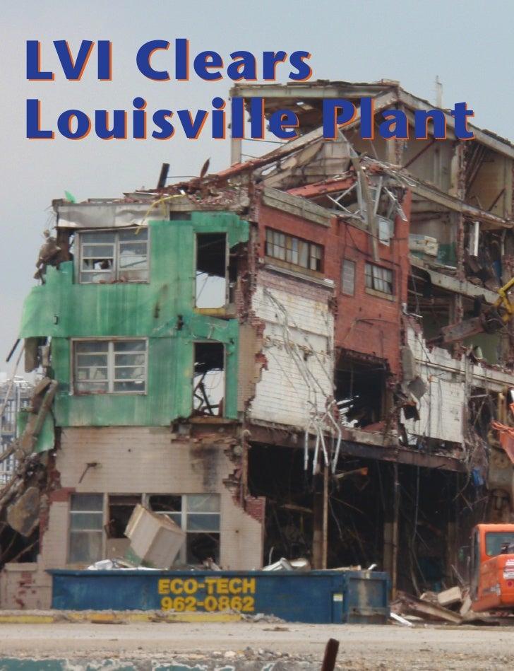 LVI Clears Louisville Plant     6   DEMOLITION   September/October 2009