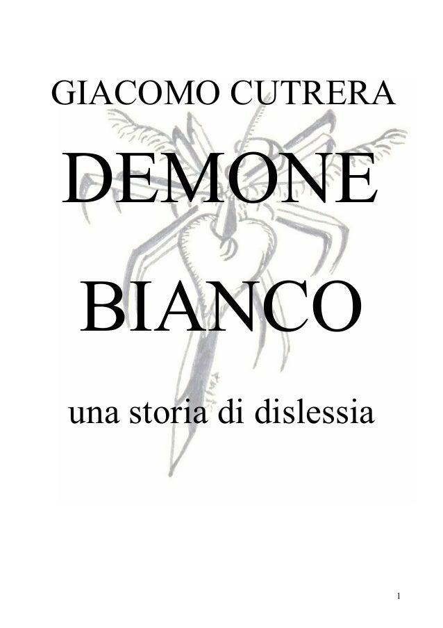 1 GIACOMO CUTRERA DEMONE BIANCO una storia di dislessia