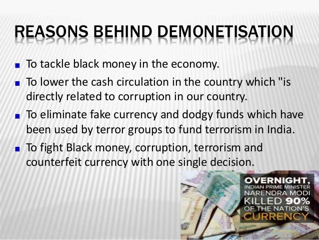 The Presentation on Demonetisation