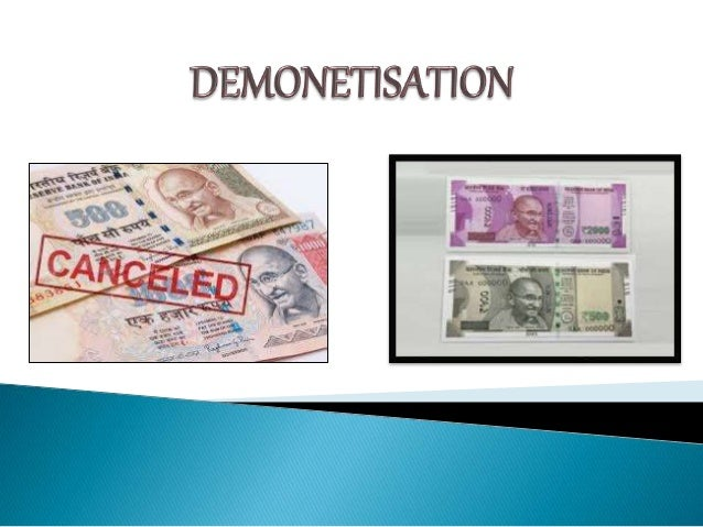 " ""Demonetization is the withdrawal of a particular form of currency from circulation.""  It is a process by which a serie..."