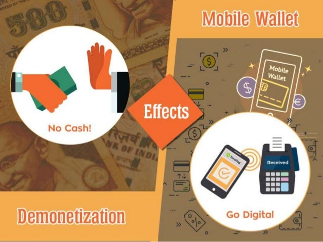 Effect of Mobile Wallet in India during Demonetization