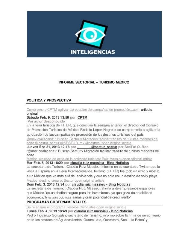 INFORME SECTORIAL – TURISMO MEXICOPOLITICA Y PROSPECTIVACompromete CPTM agilizar aprobación de campañas de promoción...abr...