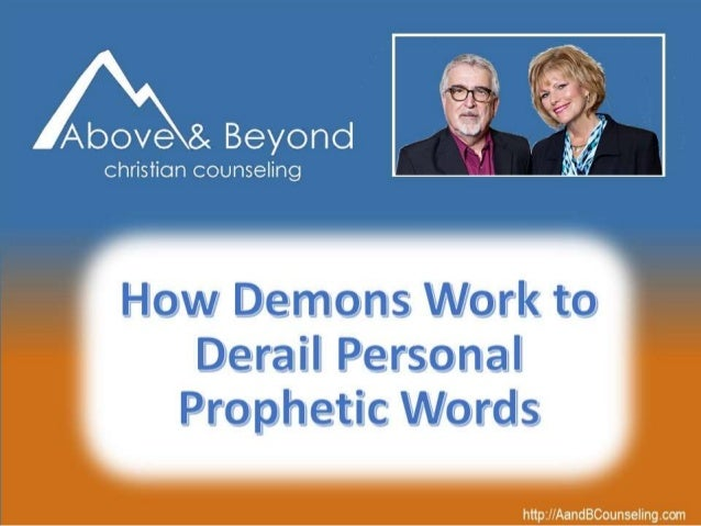 How Demons Work to Derail Your Prophetic Words