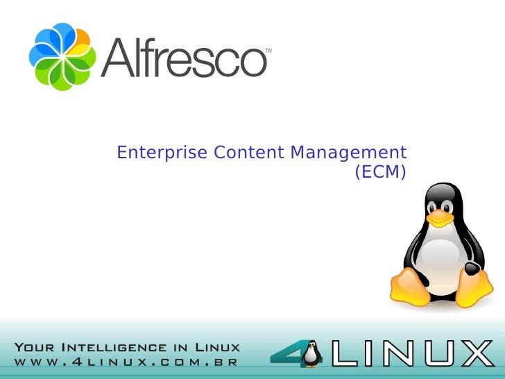 Enterprise Content Management                            (ECM)      Gerenciamentodeconte