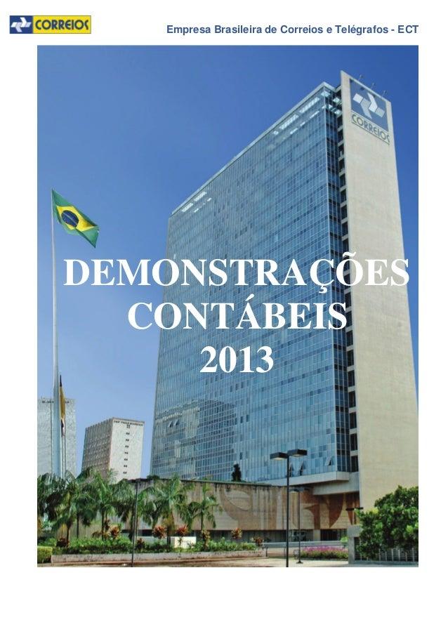 Empresa Brasileira de Correios e Telégrafos - ECT DEMONSTRAÇÕES CONTÁBEIS 2013
