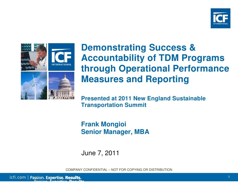 Demonstrating Success &                    Accountability of TDM Programs                    through Operational Performan...