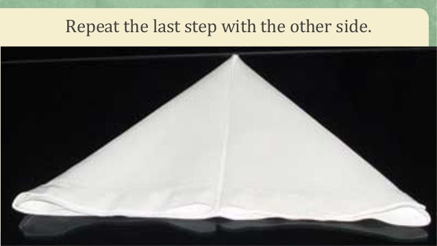 Repeat the last step with the other side. & Table Napkin Folding