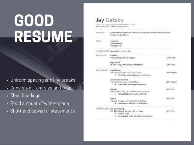 GOOD ...  What Does A Great Resume Look Like