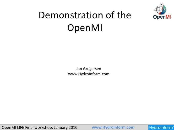 Demonstration of the OpenMI<br />Jan Gregersen<br />www.HydroInform.com<br />