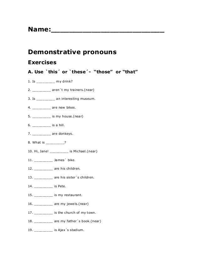 Demonstratives completing exercises – Demonstrative Pronouns Worksheet