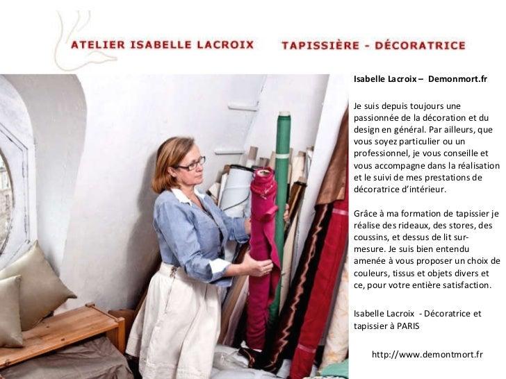 Isabelle Lacroix –  Demonmort.fr Je suis depuis toujours une passionnée de la décoration et du design en général. Par aill...