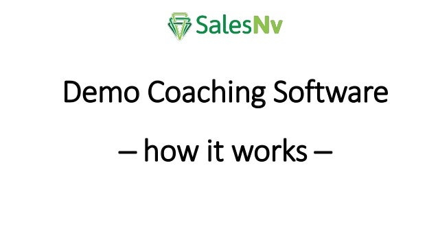 Demo Coaching Software ─ how it works ─