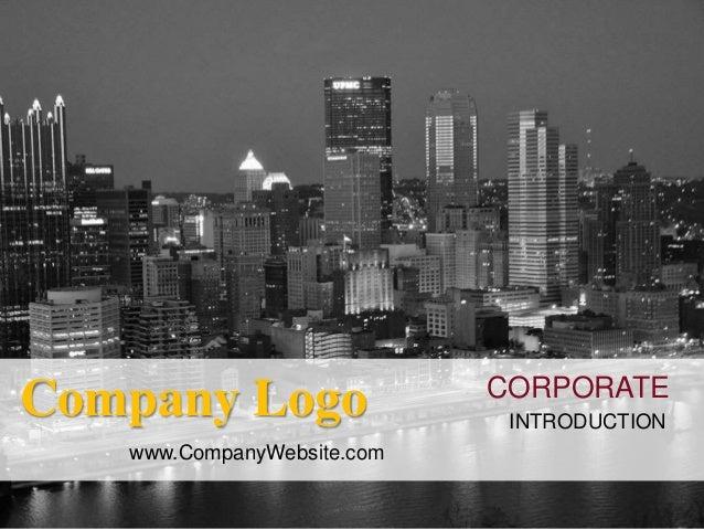 CORPORATE INTRODUCTION Company Logo www.CompanyWebsite.com