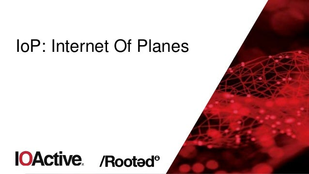 IoP: Internet Of Planes