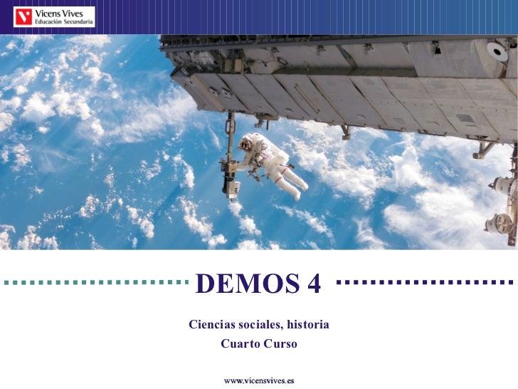 DEMOS 4Ciencias sociales, historia     Cuarto Curso      www.vicensvives.es