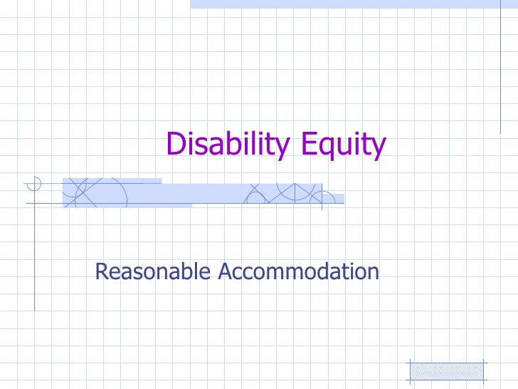 Disability Equity Reasonable Accommodation