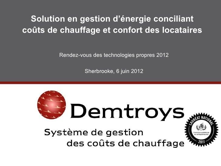 Solution en gestion d'énergie conciliantcoûts de chauffage et confort des locataires         Rendez-vous des technologies ...