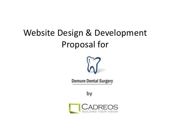 Website Design & Development Proposal for <br />by<br />