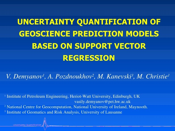UNCERTAINTY QUANTIFICATION OF         GEOSCIENCE PREDICTION MODELS                BASED ON SUPPORT VECTOR                 ...