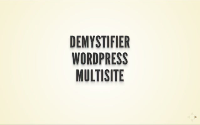 Demystifier wordpress multisite