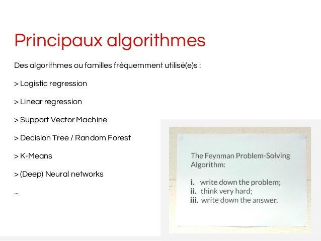 Principaux algorithmes Des algorithmes ou familles fréquemment utilisé(e)s : > Logistic regression > Linear regression > S...
