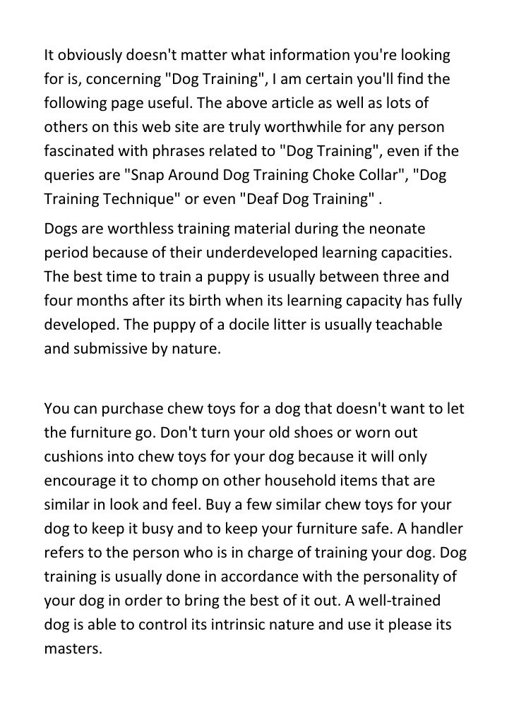It obviously doesn't matter what information you're looking for is, concerning quot;Dog Trainingquot;, I am certain you'll...
