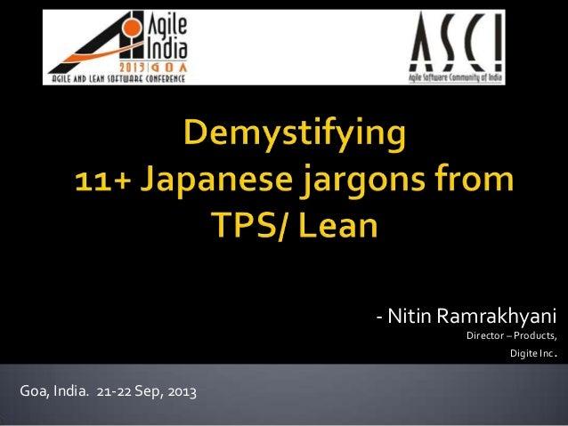 - Nitin Ramrakhyani Director – Products, Digite Inc. Goa, India. 21-22 Sep, 2013