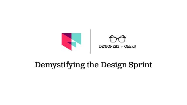 Demystifying the Design Sprint