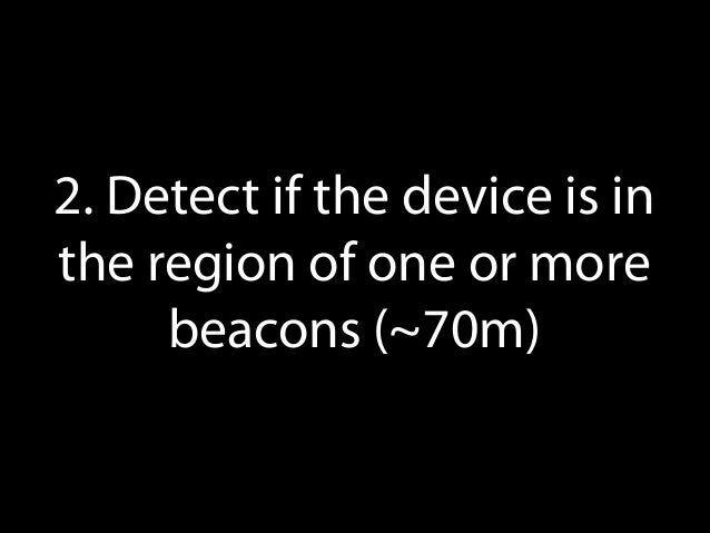 4. Use the minor/major integers to differentiate beacons