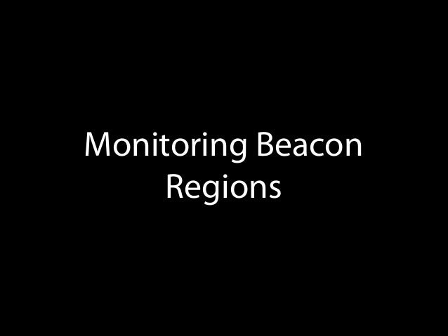 - (void)locationManager:(CLLocationManager *)manager didEnterRegion:(CLRegion *)region { [self.locationManager startRangin...