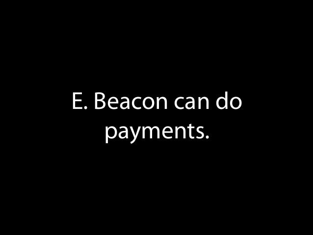 iBeacon is not enough, it's just location