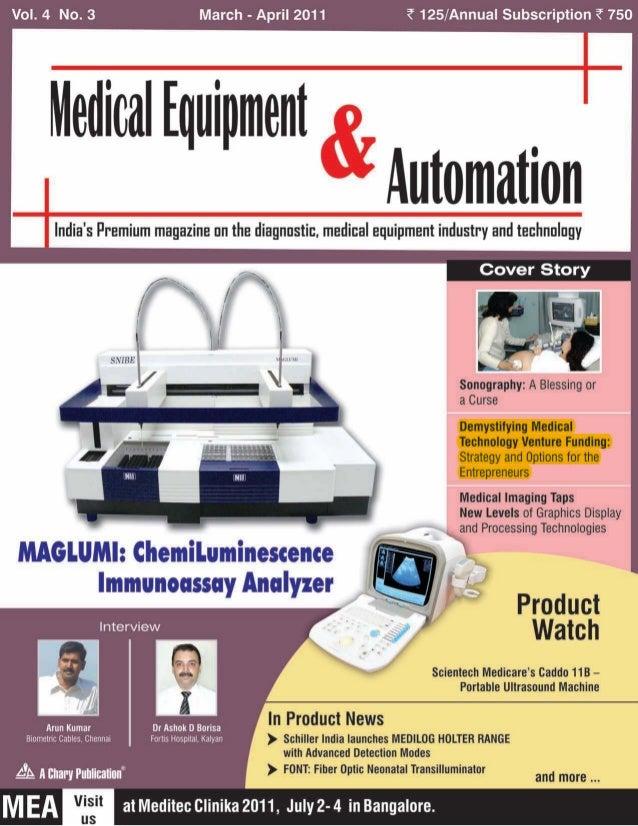 Vol. 4 No.3 March - April 2011 <125/Annual Subscription <750 Me~irnl Equipment AutomationIndia's Premium magazine on the d...