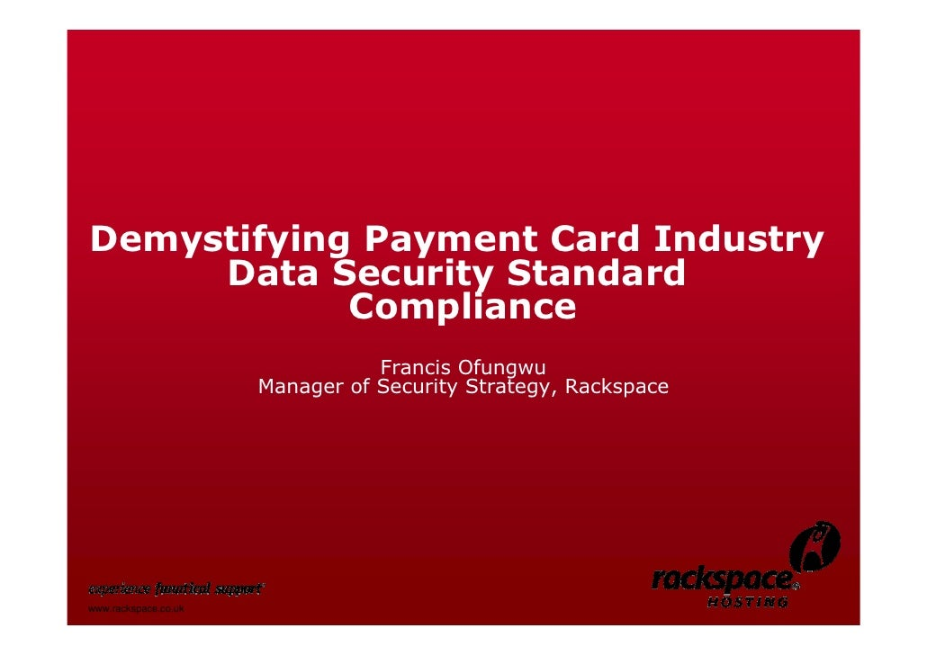 1     Demystifying Payment Card Industry      Data Security Standard             Compliance                               ...