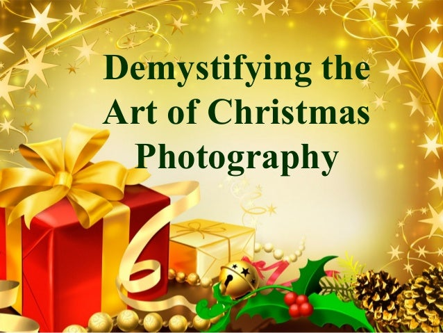 LOGO       Demystifying the       Art of Christmas        Photography