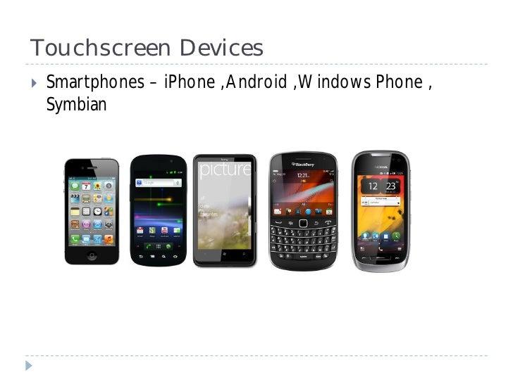 Demystyfing the touch device market - Touch Tour Chennai Slide 3