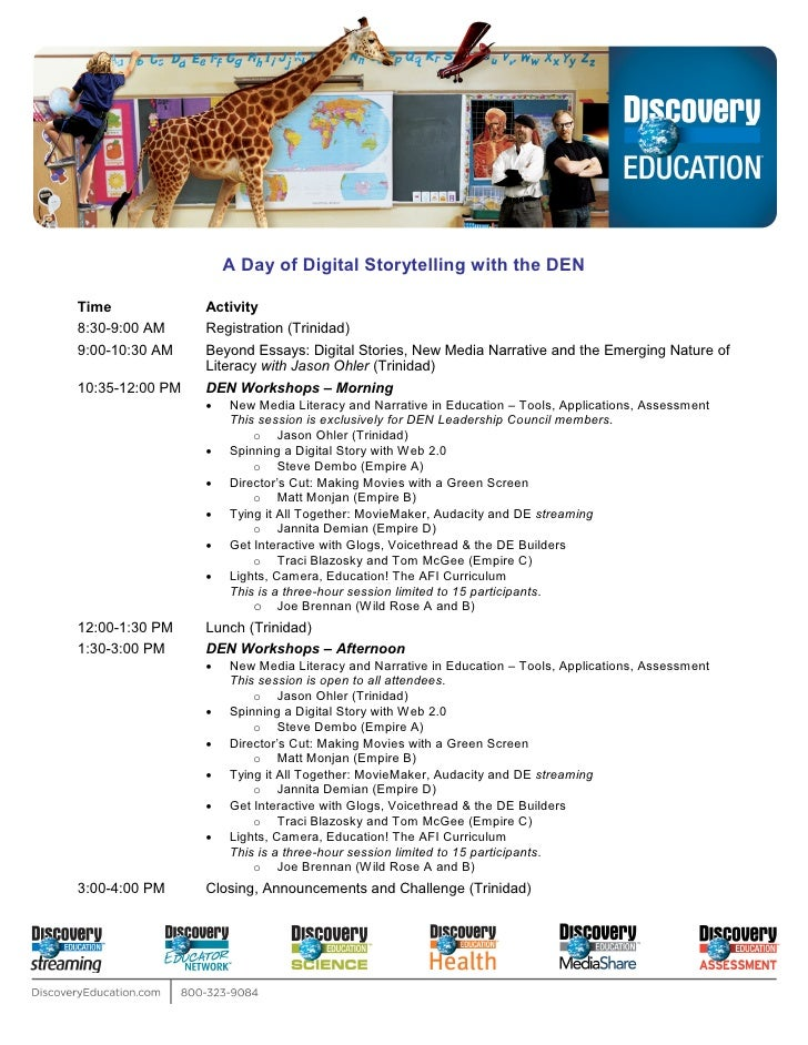 A Day of Digital Storytelling with the DEN  Time             Activity 8:30-9:00 AM     Registration (Trinidad) 9:00-10:30 ...