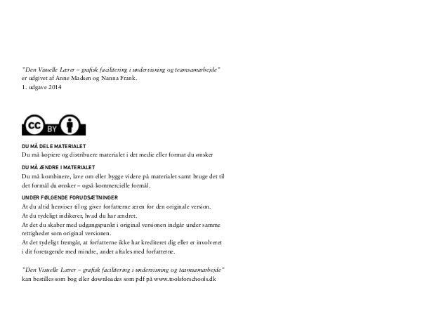 """""""Den Visuelle Lærer – grafisk facilitering i undervisning og teamsamarbejde""""  er udgivet af Anne Madsen og Nanna Frank.  1..."""