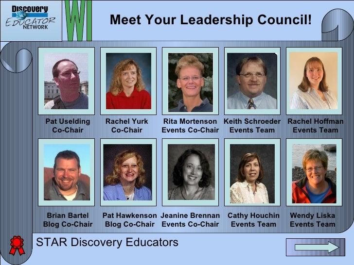 Meet Your Leadership Council!      Pat Uselding    Rachel Yurk   Rita Mortenson Keith Schroeder    Rachel Hoffman   Co-Cha...