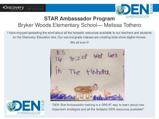 STAR Ambassador Program  Bryker Woods Elementary School— Melissa Tothero  I have enjoyed spreading the word about all the ...