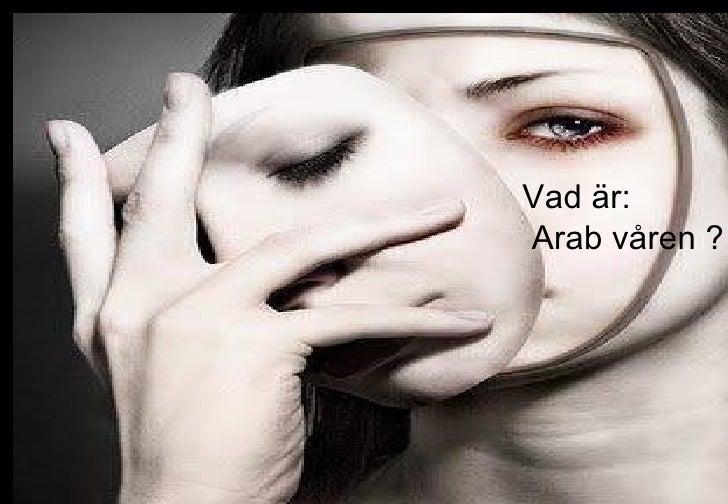 Vad är:Arab våren ?