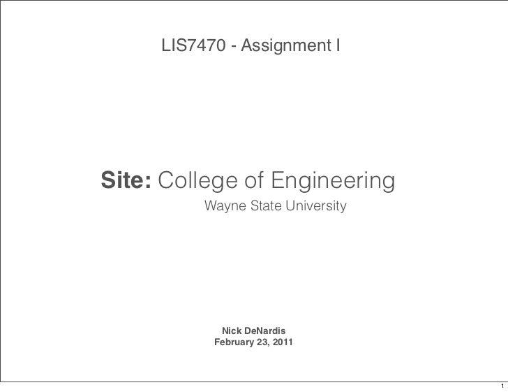 LIS7470 - Assignment ISite: College of Engineering          Wayne State University            Nick DeNardis           Febr...